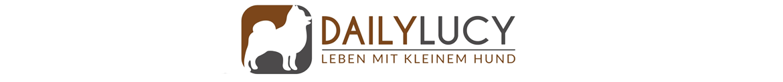 Daily Lucy Hundeblog - Leben mit kleinem Hund